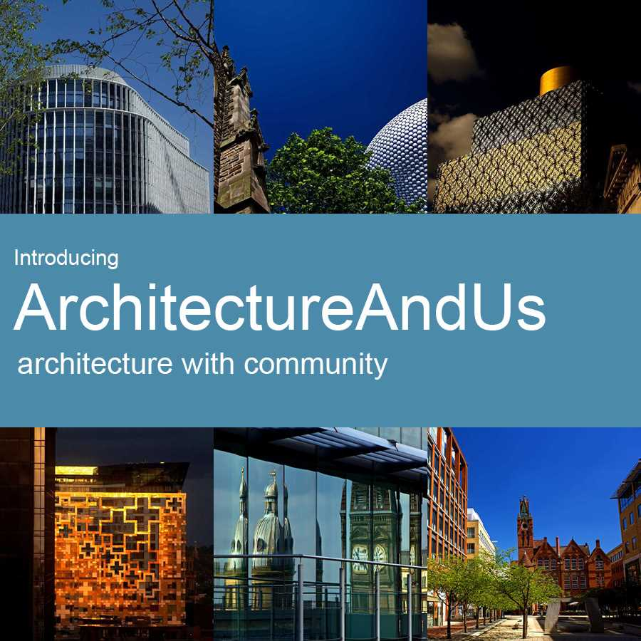 ArchitectureAndUs - a digital space for people to engage in great architecture!