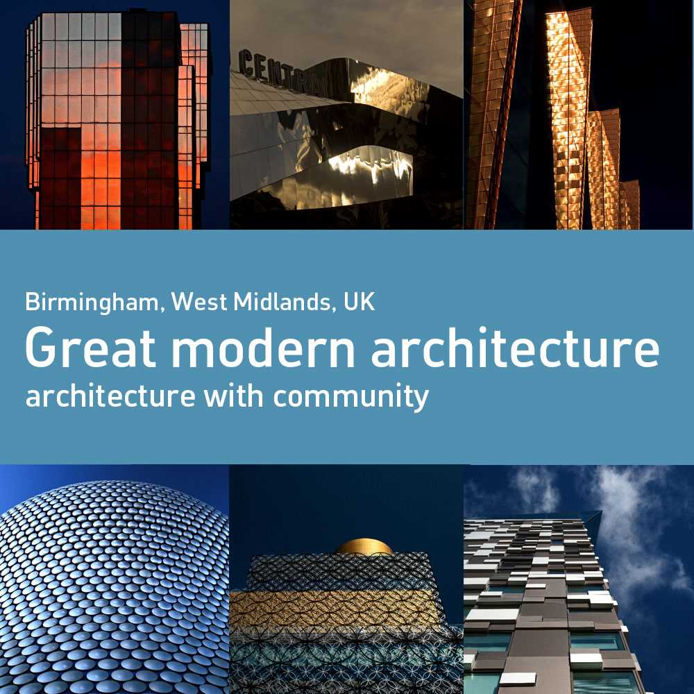 Birmingham+-+A+wonderful+city+with+a+great+mix+of+amazing+modern+architecture