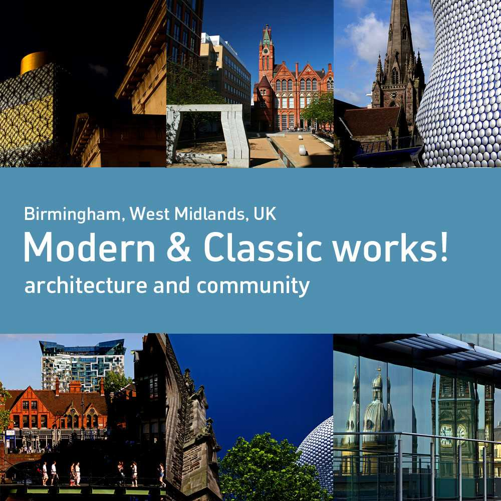 Modern and Classic Architecture Works in Birmingham!